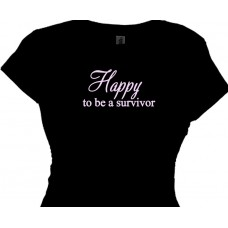 HAPPY to be a survivor - Breast Cancer All Cancers T-Shirt
